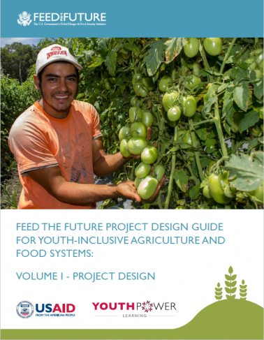 Project Design Guide for Youth-Inclusive Agriculture and Food Systems Volume 1 - Project Design