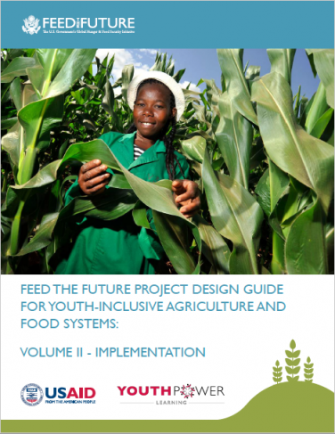 Project Design Guide for Youth-Inclusive Agriculture and Food Systems Volume 2 - Implementation