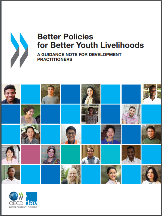 Better Policies for Better Youth Livelihoods: A Guidance Note for Development Practitioners