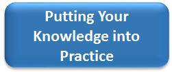 Putting Your Knowledge into Practice