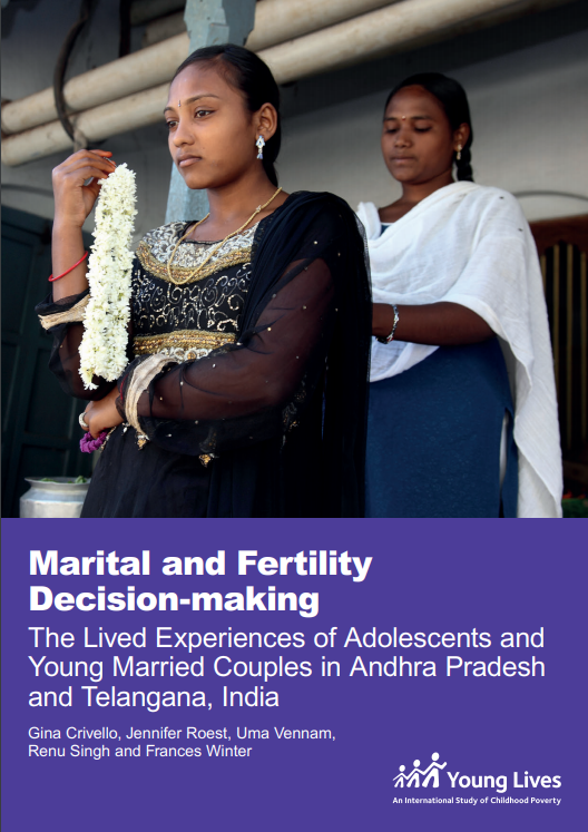 Marital and Fertility Decision-making: The Lived Experiences of Adolescents and Young Married Couples in Andhra Pradesh and Telangana, India