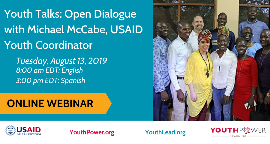 YouthTalks with Michael McCabe, USAID's Youth Coordinator: Open Dialogue for International Youth Day