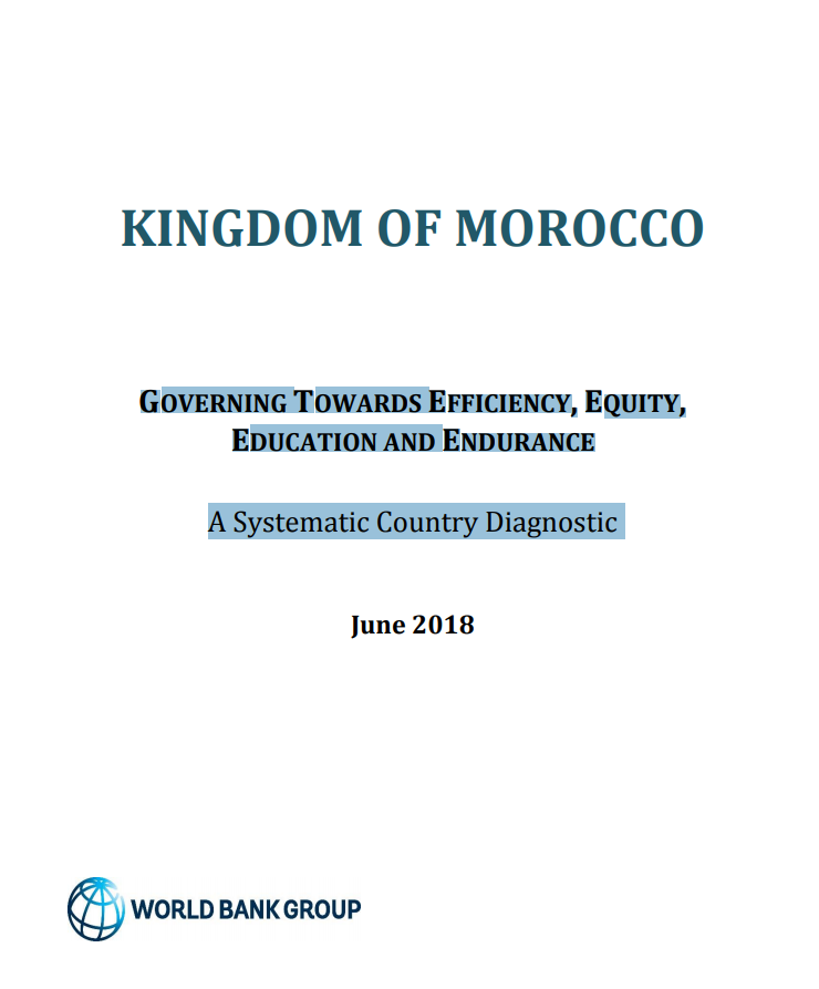 Kingdom of Morocco Systematic Country Diagnostic : Governing Towards Efficiency, Equity, Education and Endurance